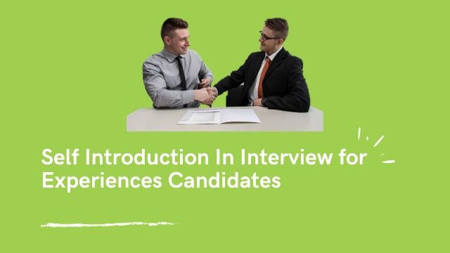 self introduction in interview for experienced candidates