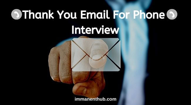 thank you email for phone interview
